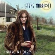 Steve Marriott, I Need Your Love (CD)