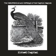 Michael Chapman, Resurrection & Revenge Of Clay (CD)