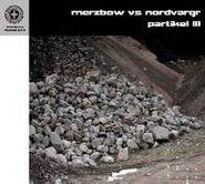 Merzbow, Partikel III (CD)