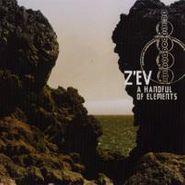 Z'ev, Handful Of Elements (CD)