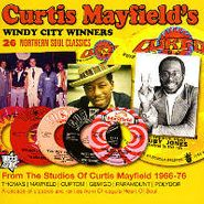 Curtis Mayfield, Windy City Winners (CD)
