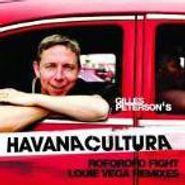 "Gilles Peterson, Gilles Peterson Presents Havana Cultura: Roforofo Fight [Louie Vega Remix] (12"")"