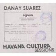 Danay Suarez, Havana Cultura Sessions (CD)