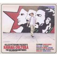 Gilles Peterson, Gilles Peterson Presents Havana Cultura: The Search Continues... (CD)