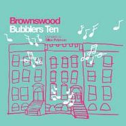 Various Artists, Brownswood Bubblers Ten (Compiled By Gilles Peterson) (CD)