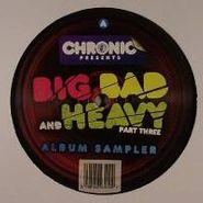Various Artists, Vol. 3-Big Bad & Heavy (CD)