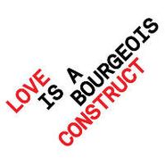 Pet Shop Boys, Love Is A Bourgeois Construct (CD)