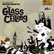 Lewis Parker, The Puzzle Episode Two: The Glass Ceiling (CD)