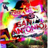 , Dreams Of San Antonio (LP)
