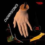 Cherrystones, Red Nails (LP)