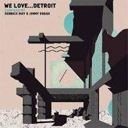 Derrick May, We Love Detroit (CD)