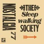 Nostalgia 77, Sleepwalking Society (LP)