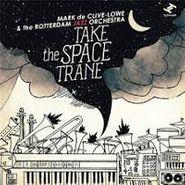 Mark De Clive-Lowe, Take The Space Trane (CD)