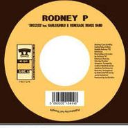 """Rodney P, Success [RECORD STORE DAY] (7"""")"""