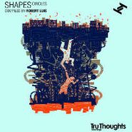Various Artists, Shapes: Circles - Compiled By Robert Luis (CD)