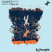 Various Artists, Shapes: Circles - Compiled By Robert Luis (LP)