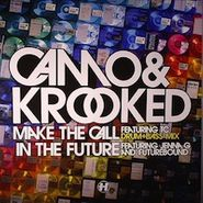 "Camo & Krooked, Make The Call (12"")"