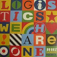"""Logistics, We Are One (nu:logic Rmx) (12"""")"""