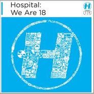 Various Artists, Hospital: We Are 18 (CD)