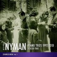 Michael Nyman, Michael Nyman: Piano Trios 1992-2010 (CD)