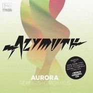 Azymuth, Aurora (Remixes & Originals) (CD)