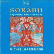 Kaikhosru Shapurji Sorabji, Sorabji: Legendary Woks For Piano (CD)