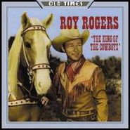 Roy Rogers, King Of Cowboys (CD)