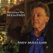 Joey Molland, Return To Memphis (CD)