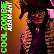 "Adam Ant, Cool Zombie (7"")"