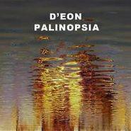 D'eon, Palinopsia (LP)