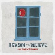 Various Artists, Reason To Believe: Songs Of Tim Hardin [RECORD STORE DAY] (LP)