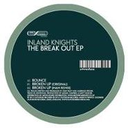 """Inland Knights, The Break Out EP (12"""")"""