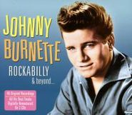 Johnny Burnette, Rockabilly & Beyond [UK Import] (CD)