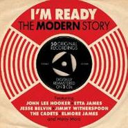 Various Artists, I'm Ready: The Modern Story (CD)