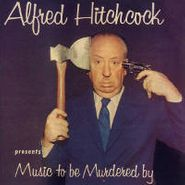 Alfred Hitchcock, Ghost Stories & Music To Be Murdered By (CD)