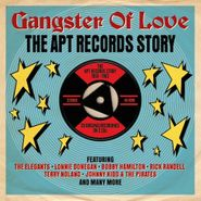 Various Artists, Gangster Of Love: The Apt Records Story (CD)