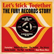 Various Artists, Let's Stick Together: The Fury Records Story (CD)