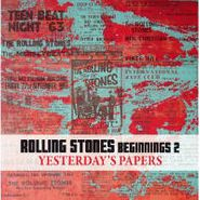 Various Artists, Rolling Stones Beginnings 2: Yesterday's Papers (CD)