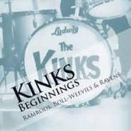Various Artists, Kinks Beginnings: Ramrods, Boll-Weevils & Ravens (CD)