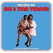 Ike & Tina Turner, The Soul Of Ike & Tina Turner (CD)