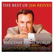 Jim Reeves, Welcome To My World: The Best Of Jim Reeves (CD)