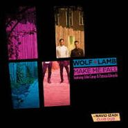 "Wolf + Lamb, Make Me Fall Feat. John Camp & Patricia Edwards (12"")"