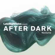 Bill Brewster, Late Night Tales Presents After Dark: Nocturne (CD)