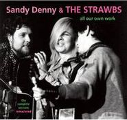 Sandy Denny, All Our Own Work: The Complete Sessions (CD)