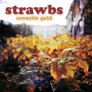 Strawbs, Acoustic Gold (CD)