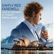 Simply Red, Farewell:  Live In Concert At Sydney Opera House (CD/DVD)