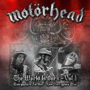 Motörhead, Vol. 1-World Is Ours-Everywher (LP)
