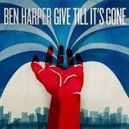 Ben Harper, Give Till It's Gone (LP)