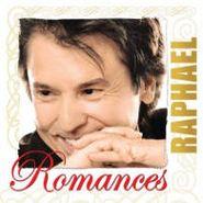 Raphael, Romances