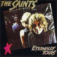 The Saints, Eternally Yours (CD)